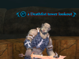 A Deathfist tower lookout