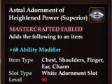 Astral Adornment of Heightened Power (Superior) (Crafted)