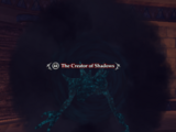 The Creator of Shadows