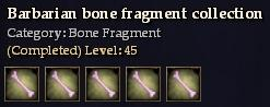 Barbarian bone fragment collection