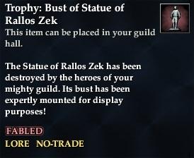 Trophy: Bust of Statue of Rallos Zek