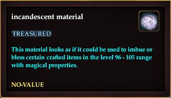 Incandescent material