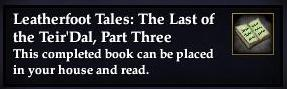 Leatherfoot Tales: The Last of the Teir'Dal, Part Three