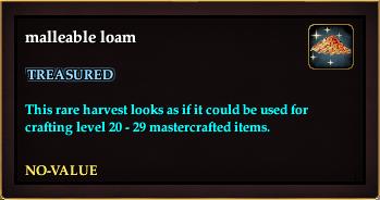 Malleable loam
