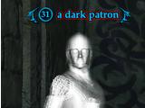 A dark patron