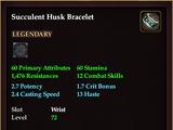 Succulent Husk Bracelet (Level 72)