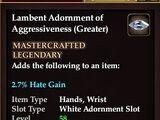 Lambent Adornment of Aggressiveness (Greater)