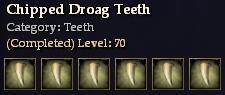 Chipped Droag Teeth