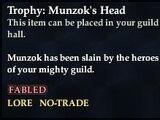 Trophy: Munzok's Head