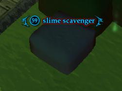 Slime scavenger