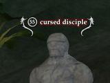 Cursed disciple