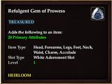 Refulgent Gem of Prowess