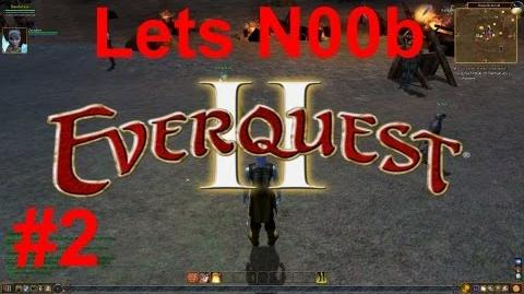 Lets N00b Everquest 2 2