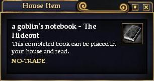 A goblin's notebook - The Hideout (House Item)