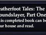 Leatherfoot Tales: The Houndslayer, Part One