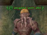 Amygdalan spirit caller