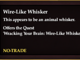 Wire-Like Whisker