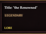 """""""the Renowned"""""""