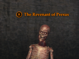 The Revenant of Prexus