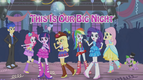 Equestria Girls ''This is Our Big Night'' music video cover.png