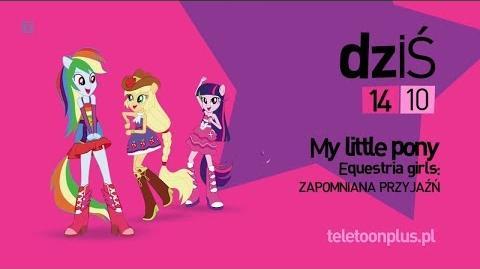 MLP Equestria Girls - Zapomniana przyjaźń - Promo - teleTOON