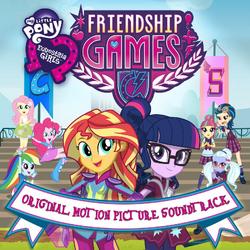 Equestria Girls Friendship Games soundtrack album cover.png