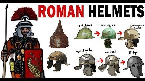 The Ancient Roman Helmet's evolution explained