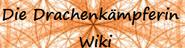 Die Drachenkämpferin Wiki