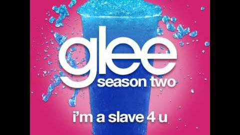 Glee_-_I'm_A_Slave_4_U_LYRICS