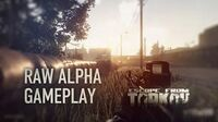 Escape from Tarkov - Raw Alpha gameplay footage