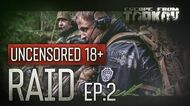 Escape from Tarkov. Raid. Episode 2