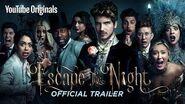 ESCAPE THE NIGHT SEASON 2 Official Trailer