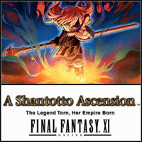 Final Fantasy XI: A Shantotto Ascension - The Legend Torn, Her Empire Born