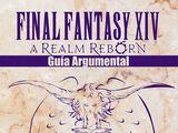 Final Fantasy XIV - Guía Argumental