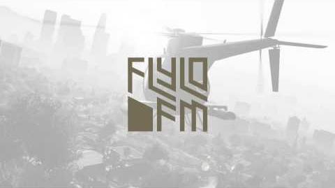 GTA_V_-_FlyLo_FM_(Full_Radio)
