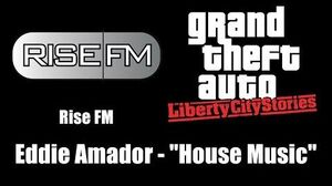 "GTA Liberty City Stories - Rise FM Eddie Amador - ""House Music"""