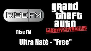 "GTA Liberty City Stories - Rise FM Ultra Naté - ""Free"""