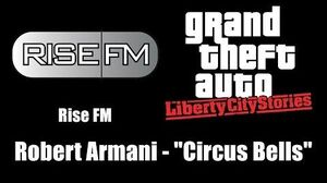 "GTA Liberty City Stories - Rise FM Robert Armani - ""Circus Bells"""