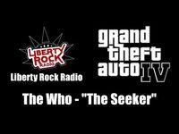 """GTA IV (GTA 4) - Liberty Rock Radio - The Who - """"The Seeker"""""""