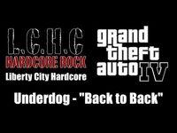 """GTA IV (GTA 4) - Liberty City Hardcore - Underdog - """"Back to Back"""""""