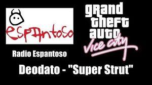"GTA Vice City - Radio Espantoso Deodato - ""Super Strut"""