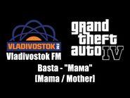 "GTA IV (GTA 4) - Vladivostok FM - Basta - ""Мама"" -Mama - Mother-"