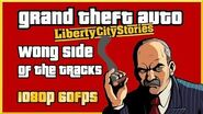 GTA Liberty City Stories - Wong Side of the Tracks - 1080p 60FPS