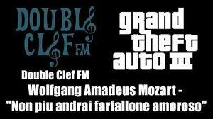 "GTA III (GTA 3) - Double Clef FM Wolfgang Amadeus Mozart - ""Non piu andrai farfallone amoroso"""