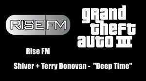 "GTA III (GTA 3) - Rise FM Shiver Terry Donovan - ""Deep Time"""