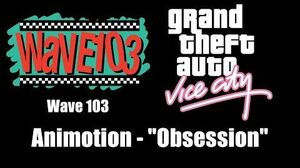 """GTA Vice City - Wave 103 Animotion - """"Obsession"""""""