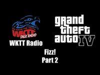 GTA IV (GTA 4) - WKTT Radio - Fizz! (Part 2)