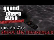 Shoot The Messenger - GTA Liberty City Stories PSP - Misión -49 (Español-Sin Comentario)