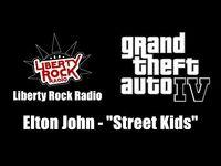"GTA IV (GTA 4) - Liberty Rock Radio - Elton John - ""Street Kids"""