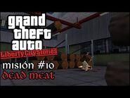 Dead Meat - GTA Liberty City Stories PSP - Misión -10 (Español-Sin Comentario)